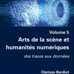 Nouveau livre : Arts de la scène et humanités numériques. Des traces aux données